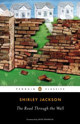 The Road Through the Wall By Jackson, Shirley/ Franklin, Ruth (FRW)